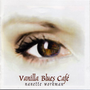Nanette Vanilla Blues