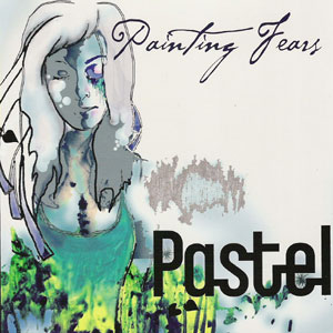 Pastel Painting Fears