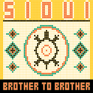 Sioui Brother To Brother